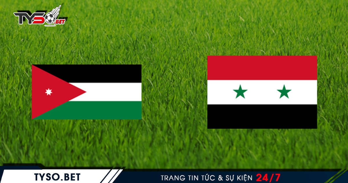 Jordan VS Syria Nhận định Nations League